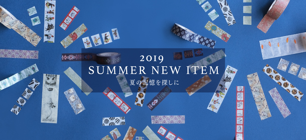 2019SUMMER NEW COLLECTION!