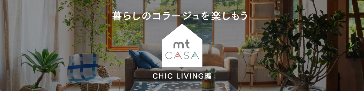 Let's enjoy a collage of life mt CASA  CHIC LIVING compilation