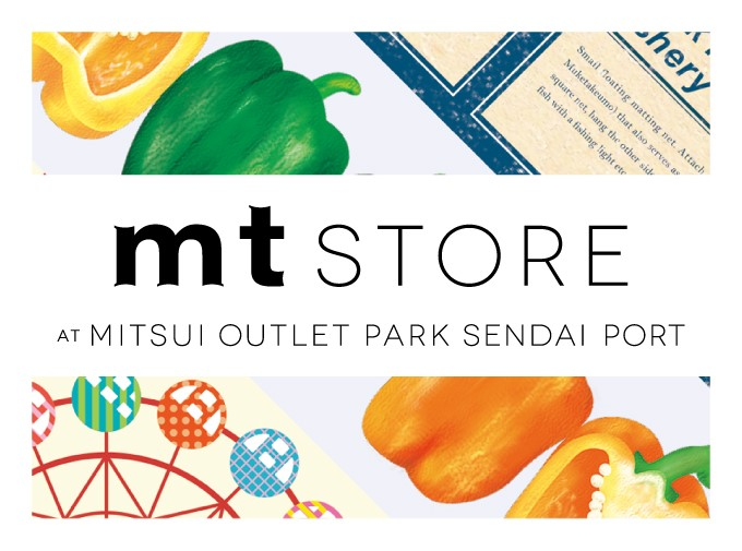 mt store at Mitsui Outlet Park Sendai Port開催のお知らせ
