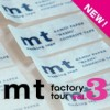mt factory tour vol.3のご案内