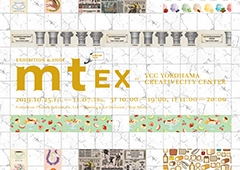◎mt EX at YCC CREATIVECITY CENTER開催のお知らせ