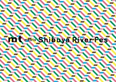 mt meets Shibuya River Fes 開催