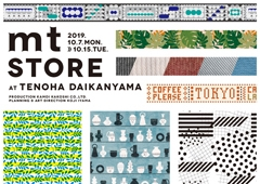 ◎mt store at TENOHA DAIKANYAMA 開催!