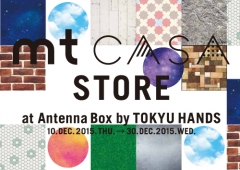 mt CASA STORE at Antenna Box by TOKYU HANDS