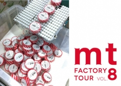 mt factory tour vol.8