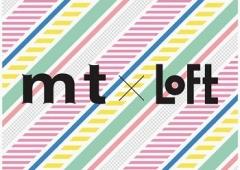 mt ×仙台LOFT のお知らせ