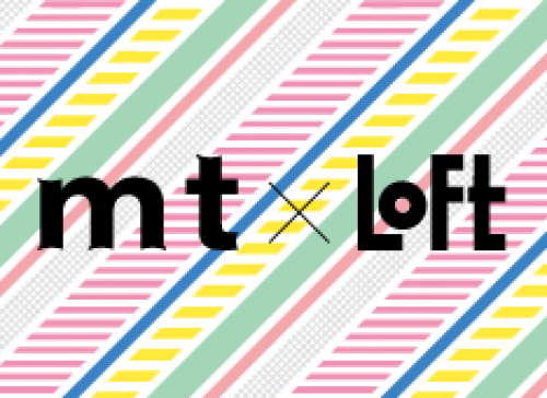◎mt×UMEDA LOFT開催のお知らせ